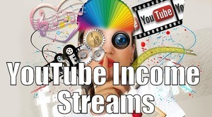 YouTube Income Streams