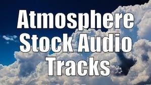 Atmosphere Stock Audio Tracks