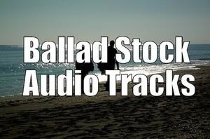 Ballad Stock Audio Tracks