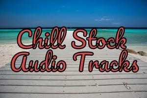 Chill Stock Audio Tracks