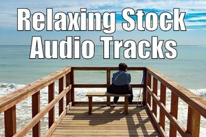 Relaxing Stock Audio Tracks