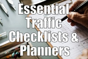 Essential Traffic Checklists & Planners