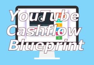 YouTube Cashflow Blueprint