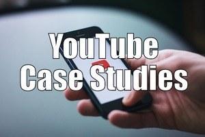 YouTube Case Studies