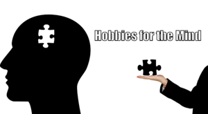 Hobbies for the Mind