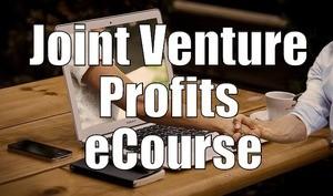 Joint Venture Profits eCourse