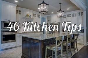 46 Kitchen Tips