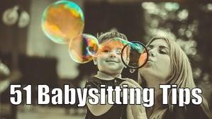 51 Babysitting Tips