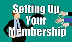 Setting Up Your Membership